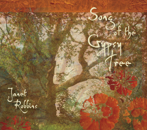 Janet Robbins - Song of the Gypsy Tree